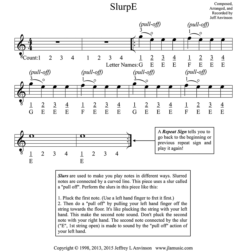SlurpE, the Notes E, F, and G in First Position on the First String  Copyright 2015 Jeffrey Anvinson  www.jlamusic.com